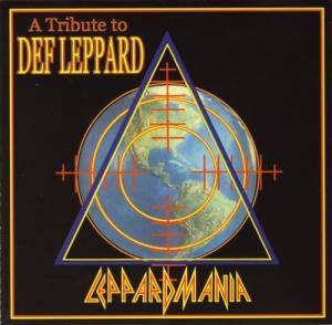 Leppardmania - A Tribute To Def Leppard - Cover