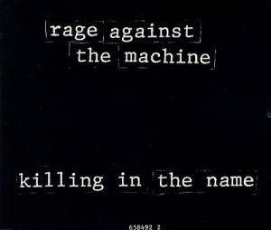 Cover - Rage Against The Machine: Killing In The Name