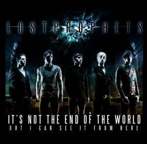 Lostprophets: It's Not The End Of The World But I Can See It From Here - Cover