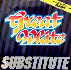 Great White: Substitute - Cover