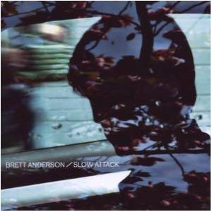 Brett Anderson: Slow Attack - Cover