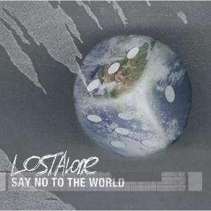 Cover - Lostalone: Say No To The World