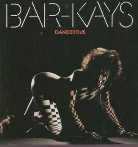 The Bar-Kays: Dangerous - Cover