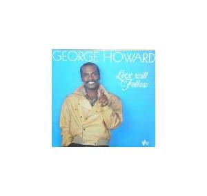 Cover - George Howard: Love Will Follow