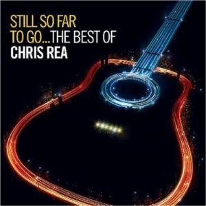 Chris Rea: Still So Far To Go... The Best Of - Cover