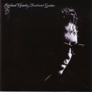 Cover - Richard Hawley: Truelove's Gutter