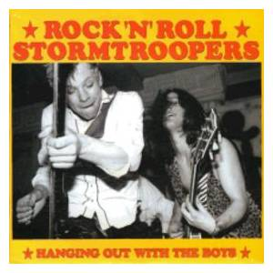 Cover - Rock'n'Roll Stormtroopers: Hanging Out With The Boys