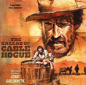 Jerry Goldsmith: Ballad Of Cable Hogue, The - Cover