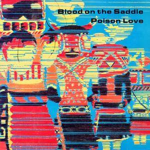 Cover - Blood On The Saddle: Poison Love
