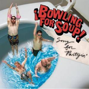 Cover - Bowling For Soup: Sorry For Partyin'