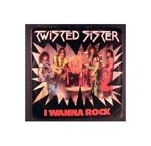Twisted Sister: I Wanna Rock - Cover
