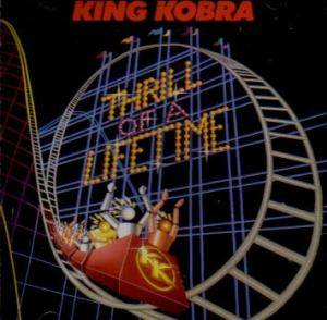 King Kobra: Thrill Of A Lifetime - Cover