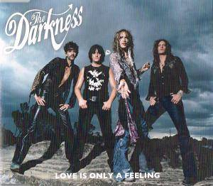 Cover - Darkness, The: Love Is Only A Feeling