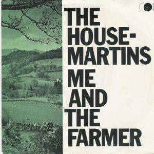 Cover - Housemartins, The: Me And The Farmer