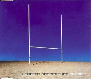 Herbert Grönemeyer: Weg, Der - Cover