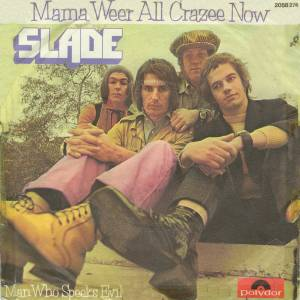 Slade: Mama Weer All Crazee Now - Cover