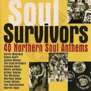 Soul Survivors - 40 Northern Soul Anthems - Cover