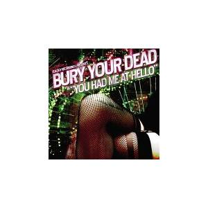 Bury Your Dead: You Had Me At Hello - Cover