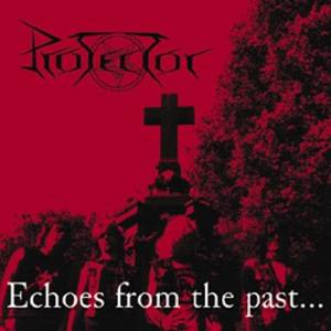 Protector: Echoes From The Past... - Cover