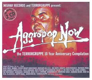 Aggropop Now! - The Terrorgruppe 10 Year Anniversary Compilation - Cover