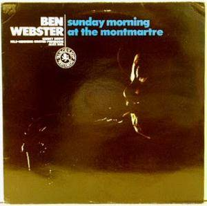 Ben Webster: Sunday Morning At The Montmartre - Cover