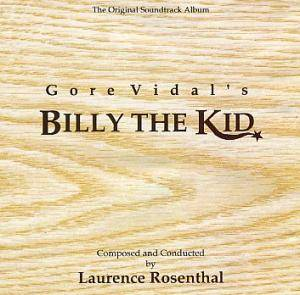 Cover - Laurence Rosenthal: Billy The Kid