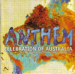 Anthem - Celebration Of Australia : A Gift To The Nation - Cover
