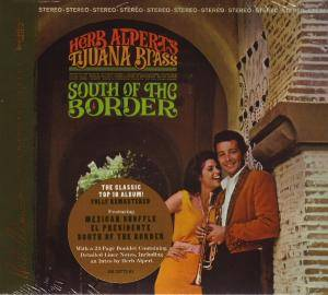 Herb Alpert & The Tijuana Brass: South Of The Border (CD) - Bild 1
