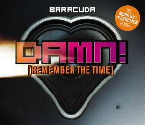 Cover - Baracuda: Damn! (Remember The Time)