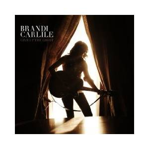 Brandi Carlile: Give Up The Ghost - Cover