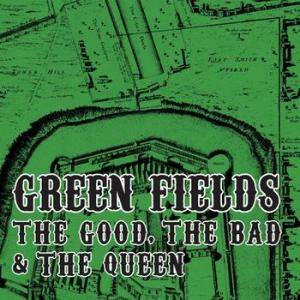 The Good, The Bad & The Queen: Green Fields - Cover
