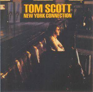 Tom Scott: New York Connection - Cover