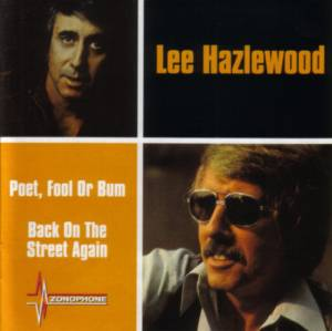 Lee Hazlewood: Poet, Fool Or Bum / Back On The Street Again - Cover