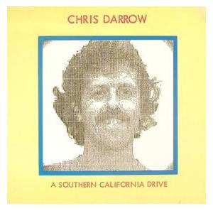Chris Darrow: Southern California Drive, A - Cover