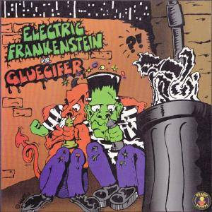 Electric Frankenstein: Electric Frankenstein / Gluecifer - Cover