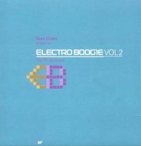 Cover - Unknown DJ, The: Dave Clarke - Electro Boogie Vol2 - The Throwdown