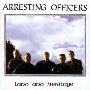 Arresting Officers: Land And Heritage - Cover