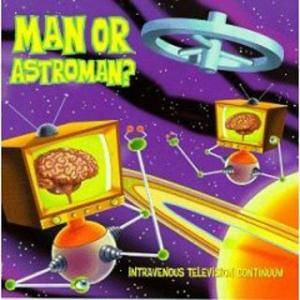 Cover - Man or Astro-Man?: Intravenous Television Continuum