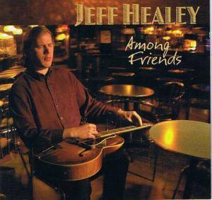 Cover - Jeff Healey: Among Friends