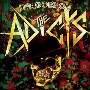 The Adicts: Life Goes On - Cover