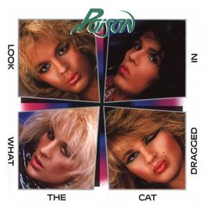 Poison: Look What The Cat Dragged In - Cover