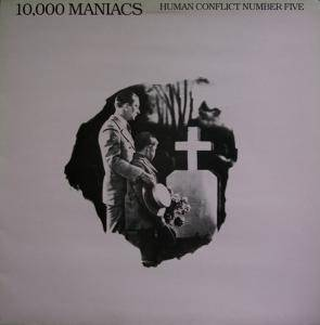 Cover - 10,000 Maniacs: Human Conflict Number Five
