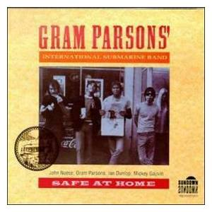 Gram Parson's International Submarine Band: Safe At Home - Cover