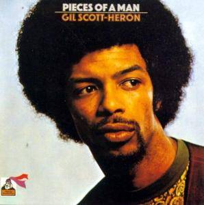 Cover - Gil Scott-Heron: Pieces Of A Man