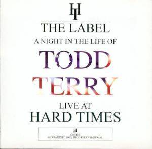 Cover - D & D Project: Night In The Life Of Todd Terry - Live At Hard Times, A