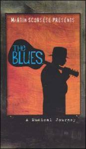 Martin Scorsese Presents The Blues: A Musical Journey - Cover