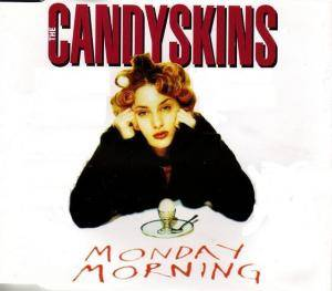 Cover - Candyskins, The: Monday Morning