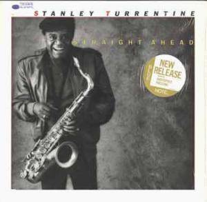 Stanley Turrentine: Straight Ahead - Cover