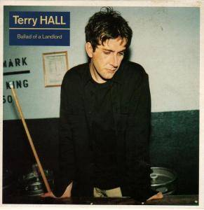 Cover - Terry Hall: Ballad Of A Landlord