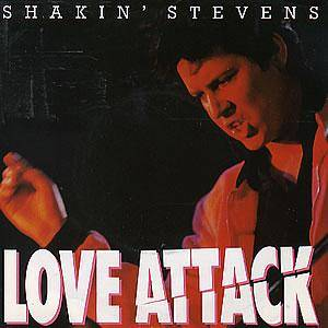 Shakin' Stevens: Love Attack - Cover